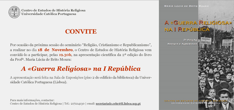 """Apresentação científica do livro """"A «Guerra Religiosa» na I República"""""""