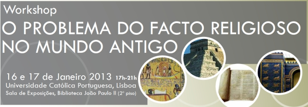 Workshop «O Problema do Facto Religioso no Mundo Antigo» - Ver Cartaz