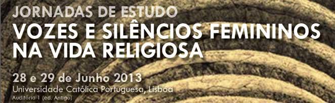 Jornadas de Estudo «Vozes e silêncios femininos na vida religiosa»