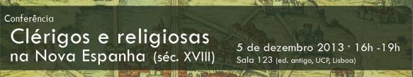 Conferência «Clérigos e religiosos na Nova Espanha (século XVIII)»