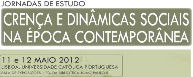 Jornadas de Estudo -  Crença e dinâmicas sociais na época contemporânea