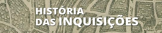 Projeto «História das Inquisições»