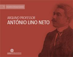 Catálogo do Arquivo Professor António Lino Neto