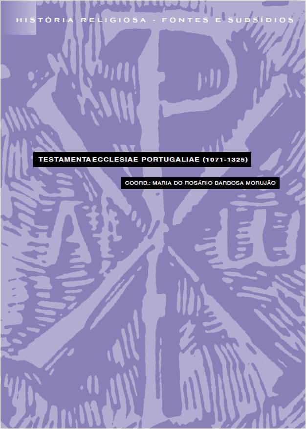 TESTAMENTI ECCLESIAE PORTUGALIAE (1071-1325)
