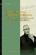 Padre Américo Monteiro de Aguiar e a renovação do Clero português na primeira metade do séc. XX