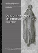 Os Dominicanos em Portugal (1216-2016)