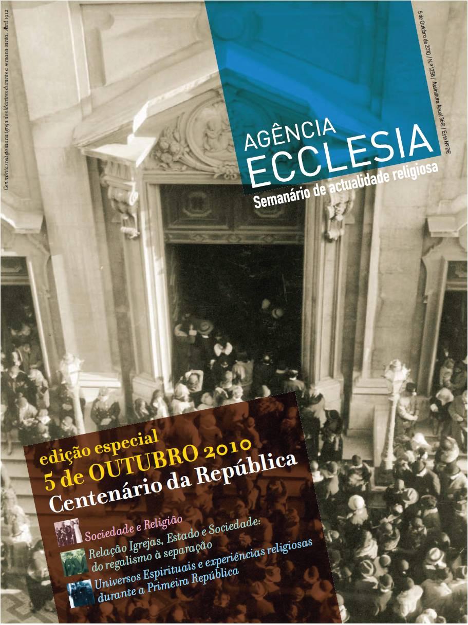 Revista Ecclesia - 5 de Outubro 2010: Centenário da República
