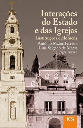 Interações do Estado e das Igrejas: instituições e homens