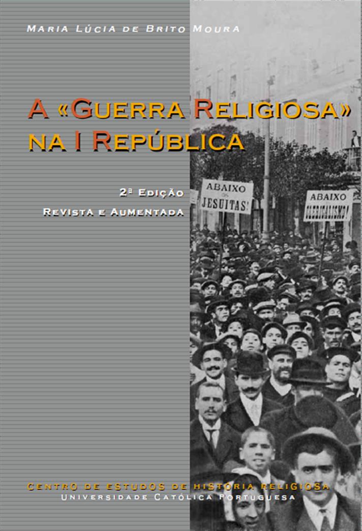 A «Guerra Religiosa» na I República