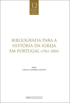 Bibliografia para a História da Igreja em Portugal (1961-2000)