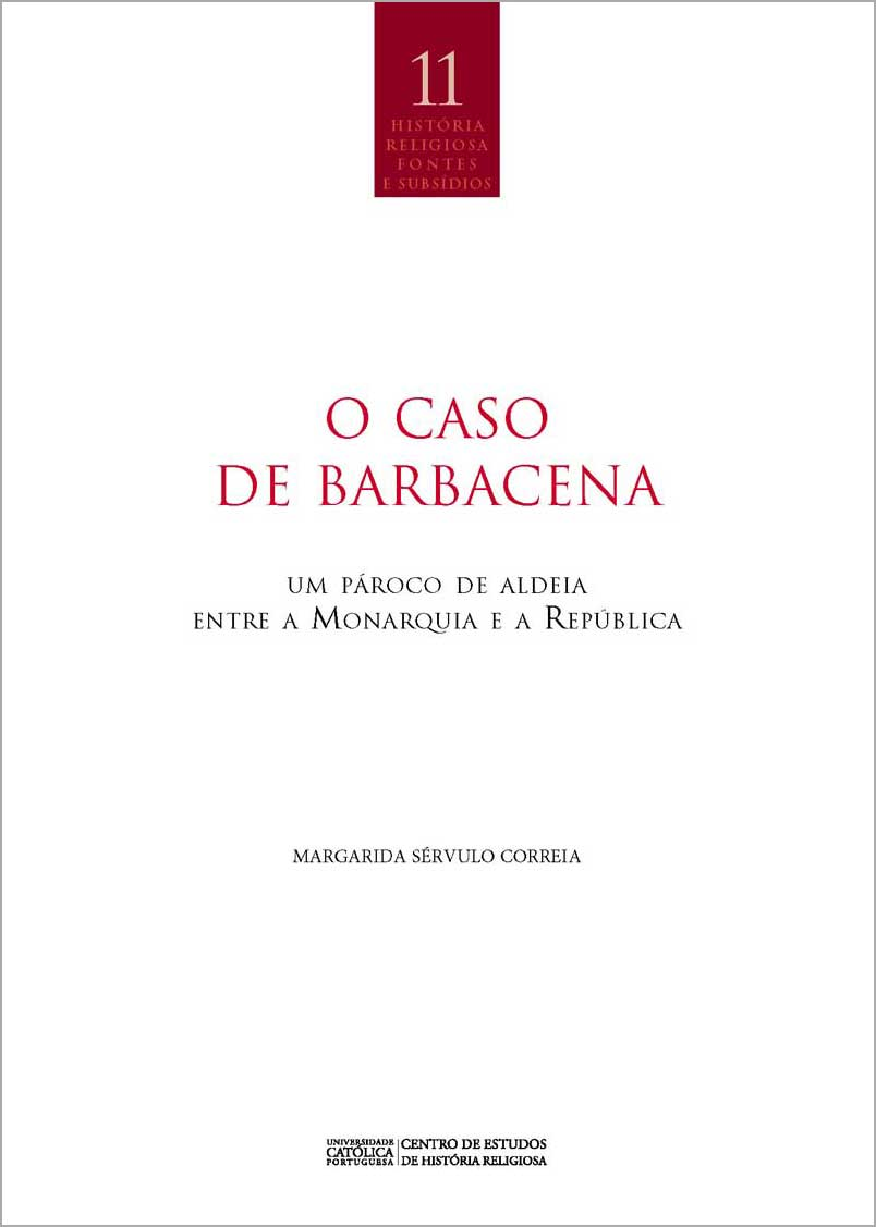 O caso de Barbacena: um Pároco de Aldeia entre a Monarquia e a República
