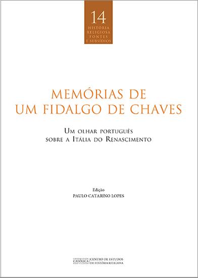 MEMÓRIAS DE UM FIDALGO DE CHAVES: Um olhar português sobre a Itália do Renascimento