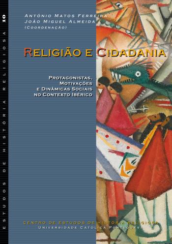 Religião e Cidadania: protagonistas, motivações e dinâmicas sociais no contexto ibérico
