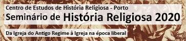 Seminário de História Religiosa (CEHR-Porto)
