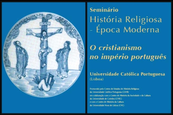 Seminário de História Religiosa Moderna - O Cristianismo no império português