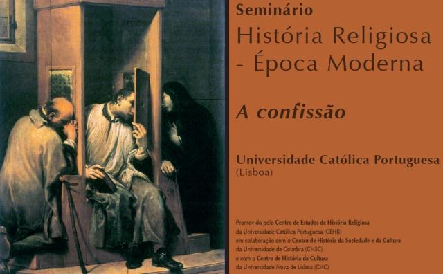 Seminário de História Religiosa Moderna - A confissão