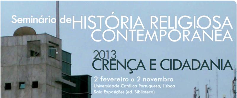 Seminário de História Religiosa Contemporânea 2013 (ver cartaz)