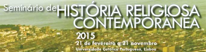 Seminário de História Religiosa Contemporânea - ciclo 2015