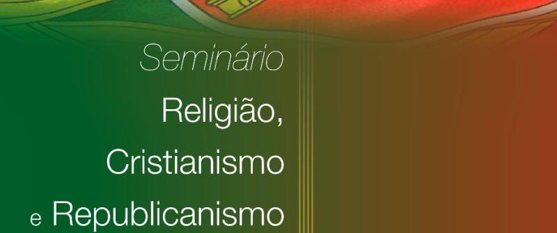 Seminário Religião, Cristianismo e Republicanismo